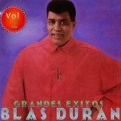 Grandes Éxitos: Blas Duran, Vol. 2 by Blas Duran