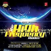 Play & Download The High Frequency Riddim by Various Artists | Napster