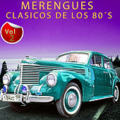 Play & Download Merengues Clásicos de los 80´s, Vol. 2 by Various Artists | Napster