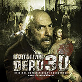 Night of the Living Dead 3d (Original Motion Picture Soundtrack) by Various Artists