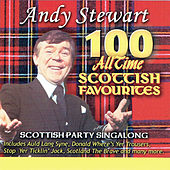 Play & Download 100 All Time Scottish Favourites by Andy Stewart | Napster