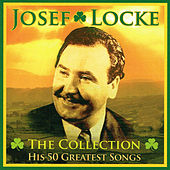 Play & Download The Collection by Josef Locke | Napster