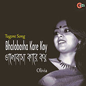 Play & Download Bhalobhasa Kare Koy by Olivia | Napster