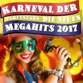 Karneval der Partystars: Die neuen Megahits 2017 by Various Artists
