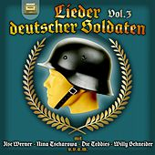 Lieder der deutscher Soldaten, Vol. 3 by Various Artists
