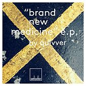 Brand New Medicine EP by Quivver