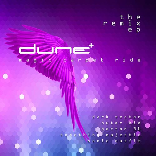 Play & Download Magic Carpet Ride - The Remix EP by Dune | Napster