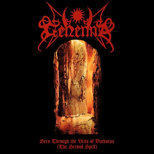 Seen Through the Veils of Darkness (The Second Spell) von Gehenna