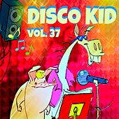 Disco kid Vol..37 (Le più belle canzoni dei bambini) by Various Artists
