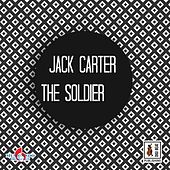 Play & Download The Soldier by Jack Carter | Napster
