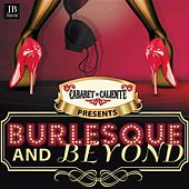 Play & Download Burlesque and Beyond by Various Artists | Napster