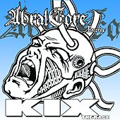 Play & Download Abralcore 004 - The Rage by Kix | Napster