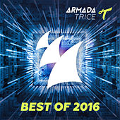 Armada Trice - Best Of 2016 by Various Artists