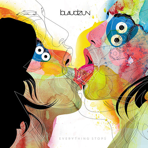 Play & Download Everything Stops by Blaudzun | Napster