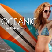 Oceanic the Chillout Wave by Various Artists