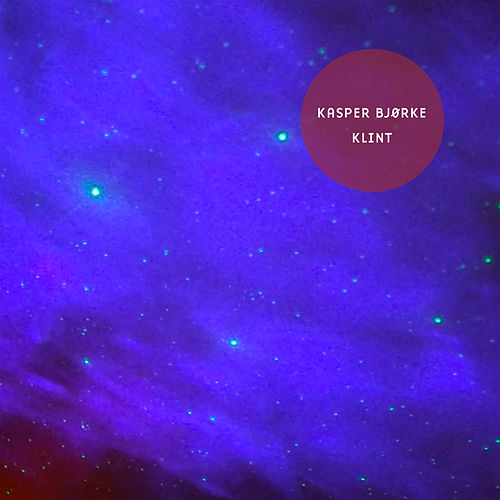 Play & Download Klint by Kasper Bjørke | Napster