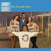 Play & Download The Travelin' Bare by Bobby Bare | Napster