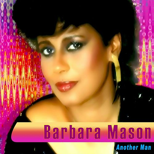 Another Man (Rerecorded) by Barbara Mason