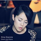 Play & Download Down and Gone by Kina Grannis | Napster