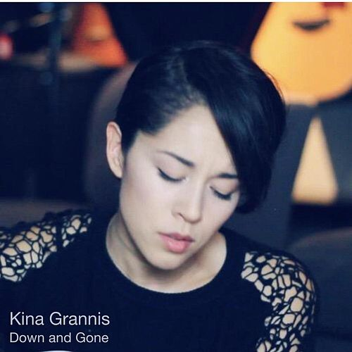 Down and Gone by Kina Grannis