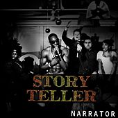 Play & Download Storyteller by The Narrator | Napster