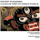 Play & Download Nightwalkers: Tales of the Invisible World by Laura Simms | Napster