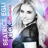 Kick im Augenblick by Beatrice Egli