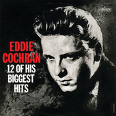 12 Of His Biggest Hits by Eddie Cochran