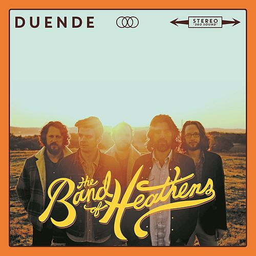 Duende by Band Of Heathens