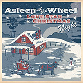 Play & Download Lone Star Christmas Night by Asleep at the Wheel | Napster