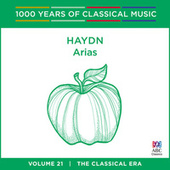 Haydn: Arias [1000 Years Of Classical Music, Vol. 21] by Tasmanian Symphony Orchestra