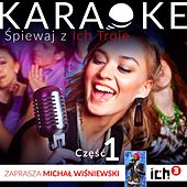 Play & Download Ich Troje Karaoke, Vol. 1 by Ich Troje | Napster