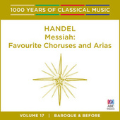 Play & Download Handel: Messiah: Favourite Choruses And Arias by Various Artists   Napster