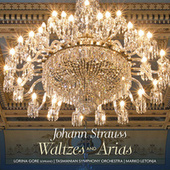 Johann Strauss: Waltzes and Arias by Marko Letonja