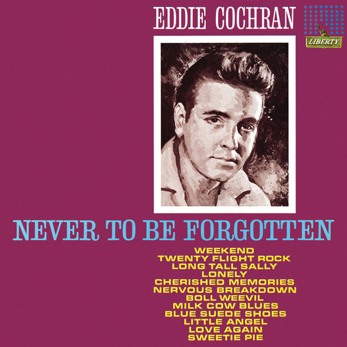 Play & Download Never To Be Forgotten by Eddie Cochran | Napster