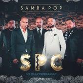 Play & Download Samba Pop by Só Pra Contrariar | Napster