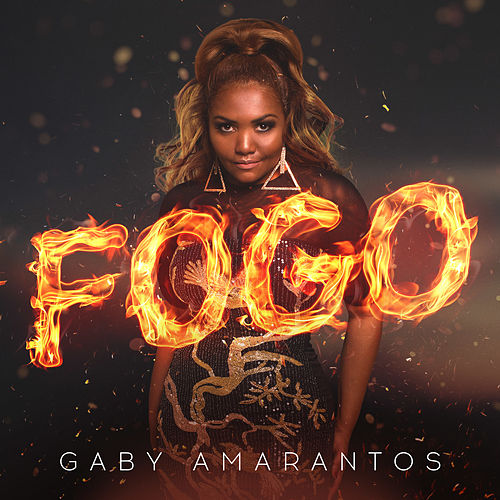 Play & Download Fogo (Remixes) - EP by Gaby Amarantos | Napster