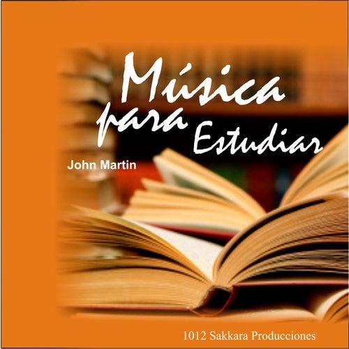 Música para Estudiar by John Martin