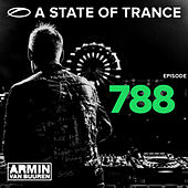 A State Of Trance Episode 788 by Various Artists
