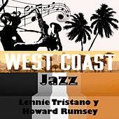 Play & Download West Coast Jazz, Lennie Tristano Y Howard Rumsey by Various Artists | Napster