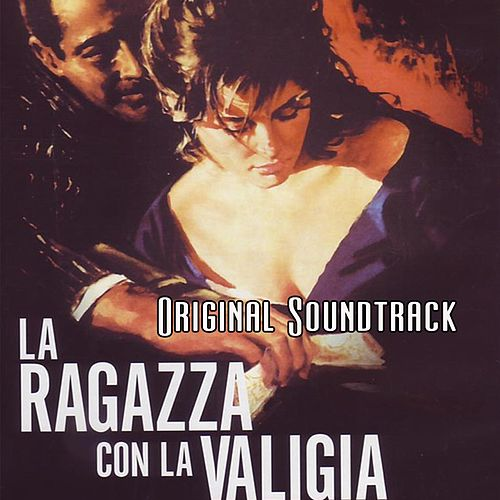 Play & Download La ragazza con la valigia: titoli di testa (From