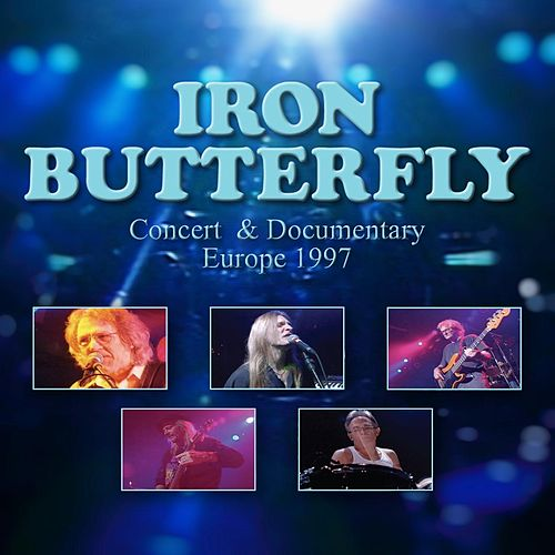 Play & Download European Tour 1997 by Iron Butterfly | Napster