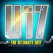 The Ultimate 2017 by Various Artists