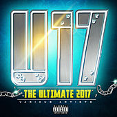The Ultimate 2017 (Uncut) by Various Artists