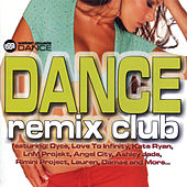 Dance Remix Club by Various Artists