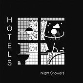 Night Showers by Hotels