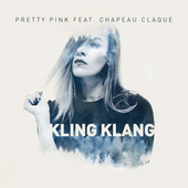 Kling Klang by Pretty Pink