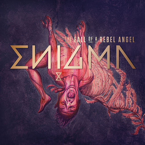 The Fall Of A Rebel Angel von Enigma