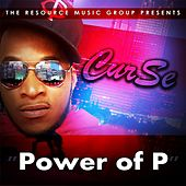 Play & Download Power of P by Curse | Napster