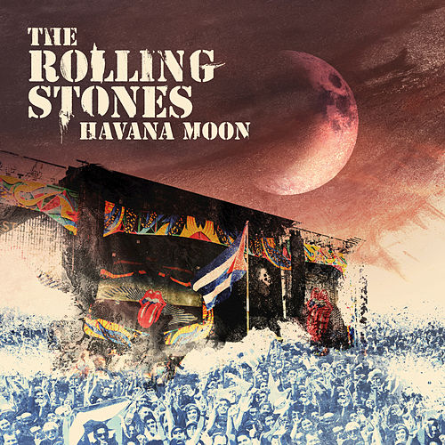 Play & Download Havana Moon by The Rolling Stones | Napster